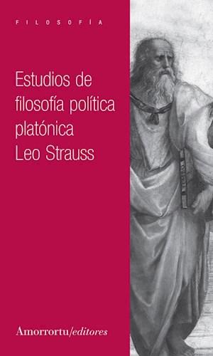ESTUDIOS DE FILOSOFIA POLITICA PLATONICA
