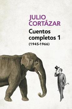 CUENTOS COMPLETOS 1 JULIO CORTAZAR