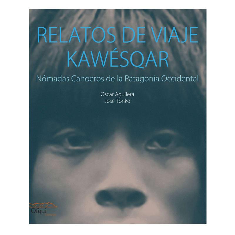 Relatos de viaje Kawésqar