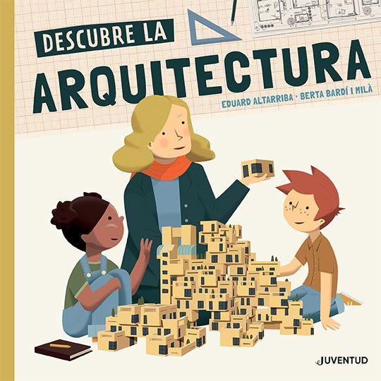 DESCUBRE LA ARQUITECTURA