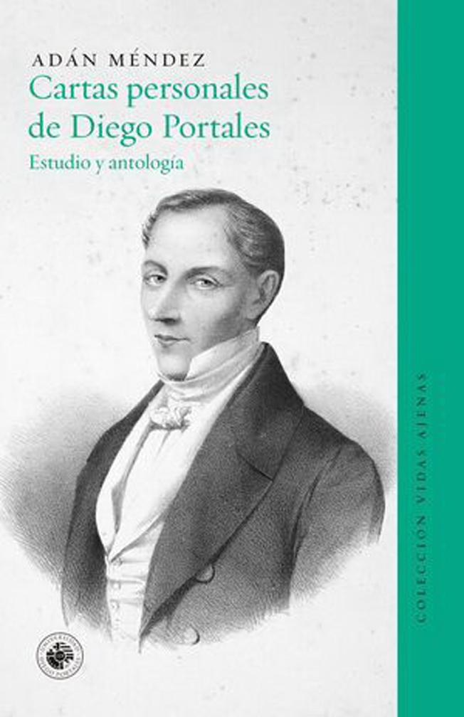 CARTAS PERSONALES DE DIEGO PORTALES