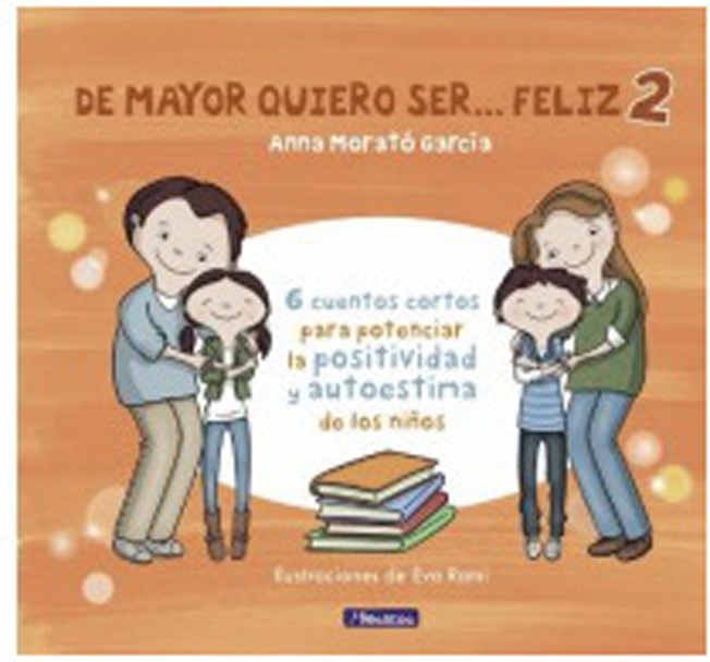DE MAYOR QUIERO SER FELIZ 2