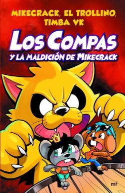 LOS COMPAS 4 Y LA MALDICION DE MIKECRACK