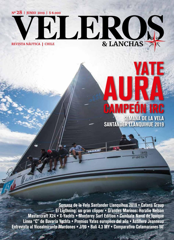 REVISTA VELEROS Y LANCHAS N°28 JUNIO 2019