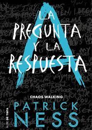 LA PREGUNTA Y LA RESPUESTA CHAOS WALKING 2