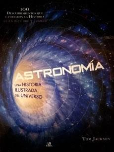 ASTRONOMIA UNA HISTORIA ILUSTRADA DEL UNIVERSO