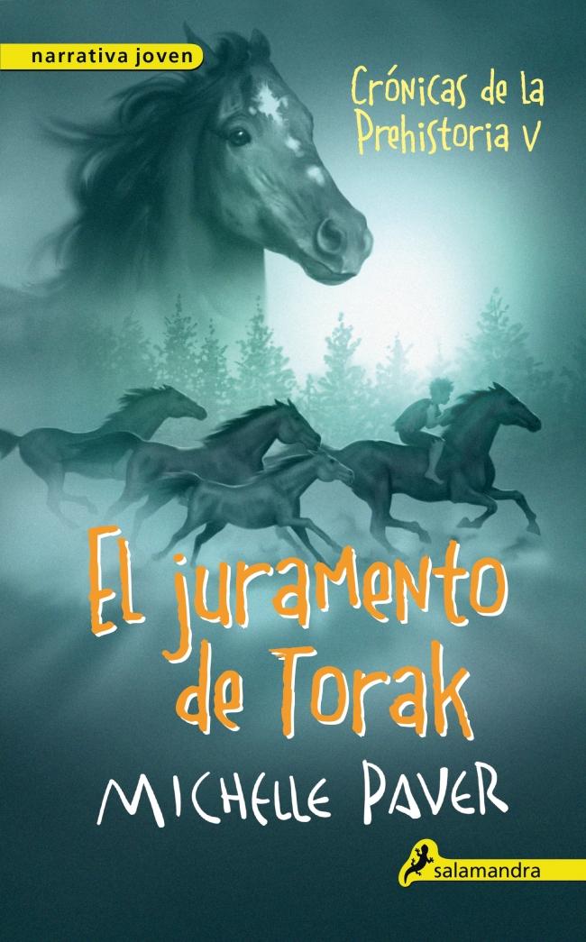 EL JURAMENTO DE TORAK CRONICAS DE LA PREHISTORIA 5