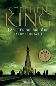LAS TIERRAS BALDIAS – LA TORRE OSCURA 3