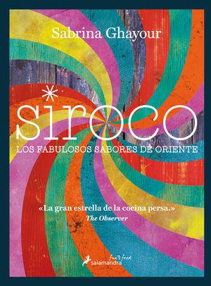 SIROCO, LOS FABULOSOS SABORES DE ORIENTE