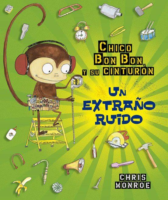 CHICO BUN BUN UN MONO MANITAS UN EXTRAÑO RUIDO