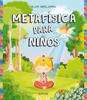 METAFISÍCA PARA NIÑOS