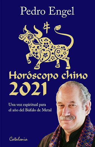 HOROSCOPO CHINO 2021 PEDRO ENGEL