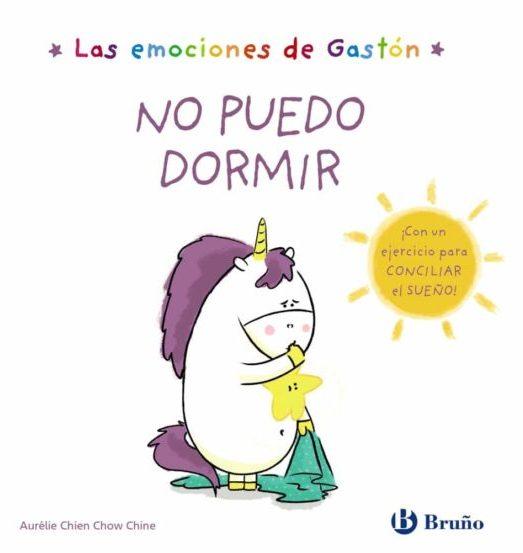 NO PUEDO DORMIR LAS EMOCIONES DE GASTON