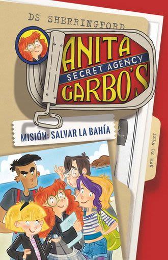 ANITA GARBO 1 MISION SALVAR LA BAHIA