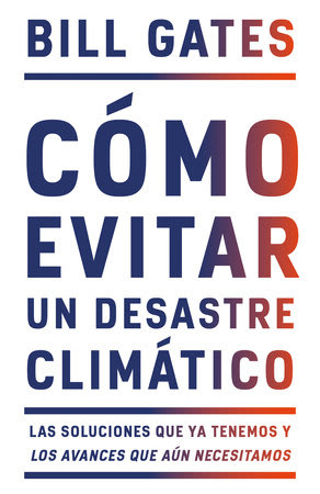 COMO EVITAR UN DESASTRE CLIMATICO