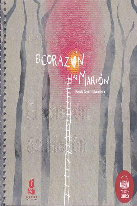 EL CORAZON DE MARION (BRAILLE + QR AUDIO)