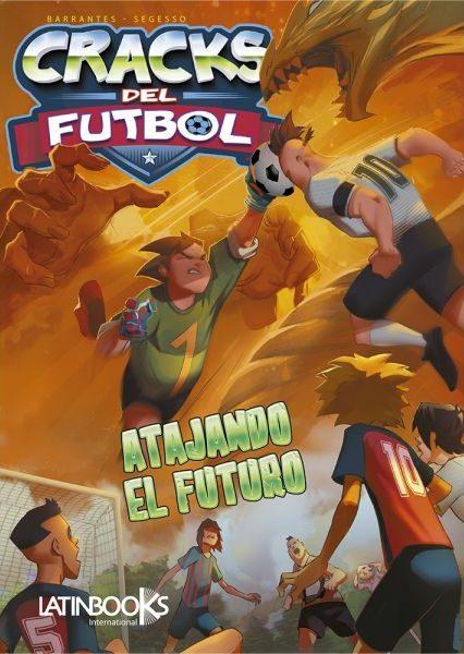 CRACKS DEL FUTBOL 2 ATAJAR EL FUTURO