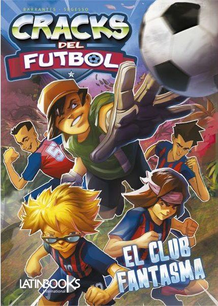 CRACKS DEL FUTBOL 1 EL CLUB FANTASMA