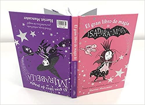 EL GRAN LIBRO DE MAGIA DE ISADORA MOON Y MIRABELLA