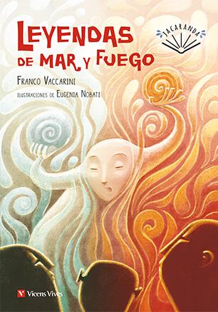 LEYENDAS DE MAR Y FUEGO