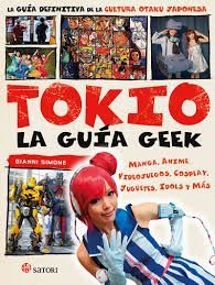 TOKIO LA GUIA GEEK