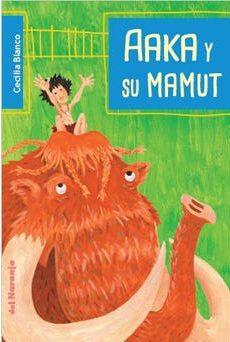 AAKA Y SU MAMUT