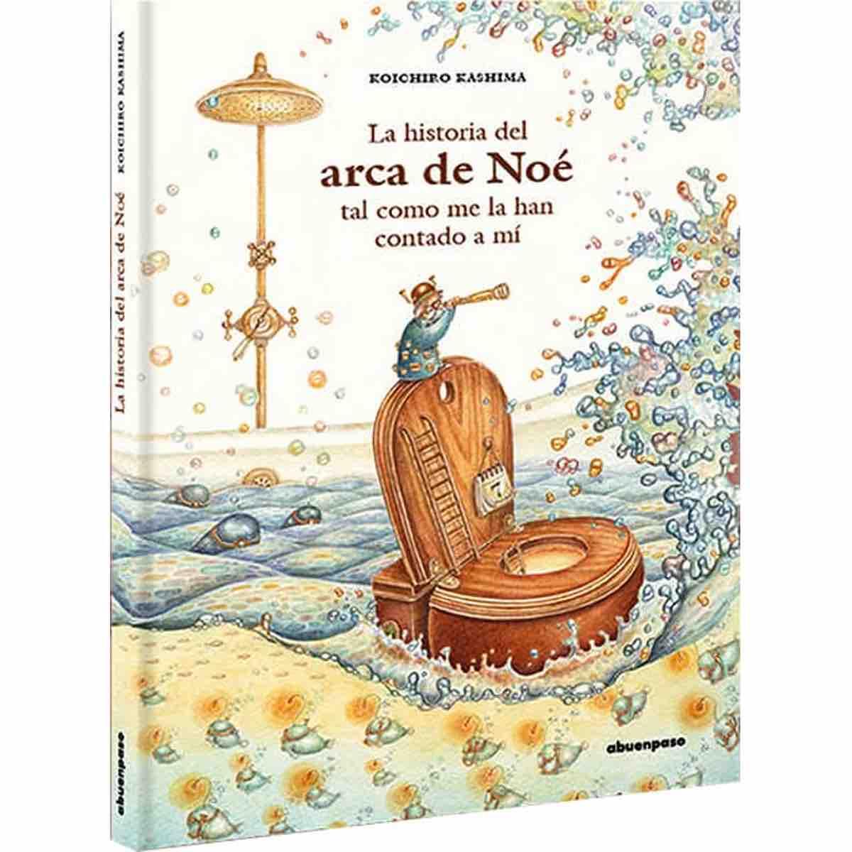 LA HISTORIA DEL ARCA DE NOE