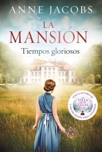 TIEMPOS GLORIOSOS LA MANSION 1