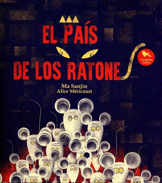 EL PAIS DE LOS RATONES