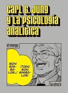 CARL G JUNG Y LA PSICOLOGIA ANALITICA EL MANGA