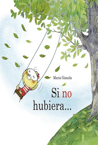 SI NO HUBIERA