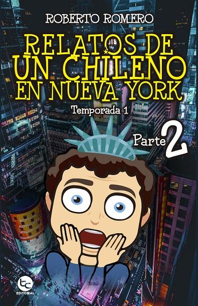 RELATOS DE UN CHILENO EN NUEVA YORK 2