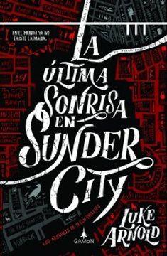 LA ULTIMA SONRISA EN SUNDER CITY