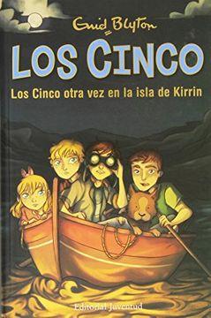 LOS CINCO 6 LOS CINCO OTRA VEZ EN LA ISLA DE KIRRIN
