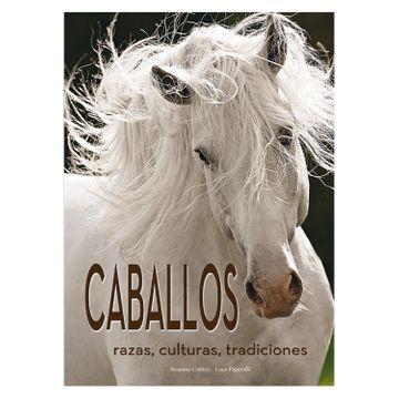 CABALLOS RAZAS CULTURAS TRADICIONES