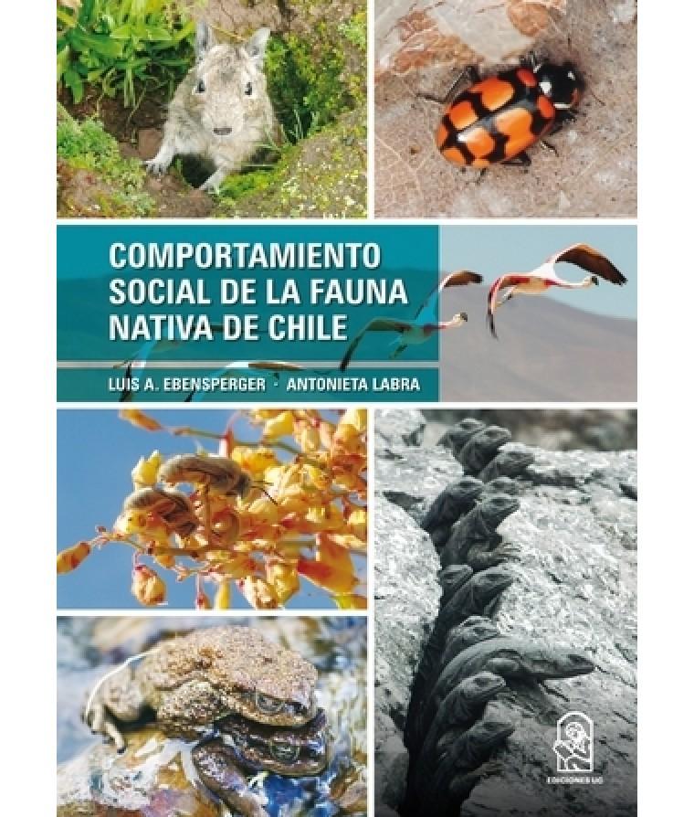 COMPORTAMIENTO SOCIAL DE LA FAUNA NATIVA DE CHILE