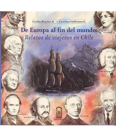 DE EUROPA AL FIN DEL MUNDO RELATOS DE VIAJEROS EN