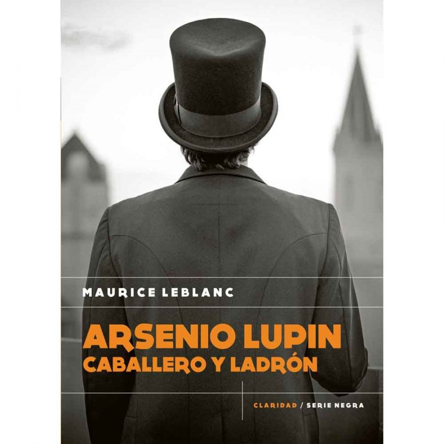 ARSENIO LUPIN CABALLERO Y LADRON