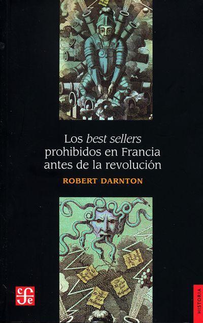 LOS BEST SELLERS PROHIBIDOS EN FRANCIA ANTES DE LA REVOLUCION