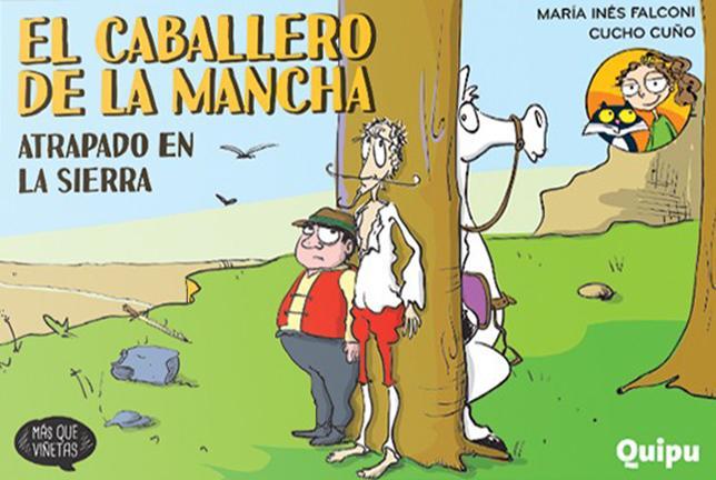 EL CABALLERO DE LA MANCHA 4 ATRAPADO EN LA SIERRA