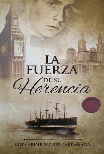 LA FUERZA DE SU HERENCIA