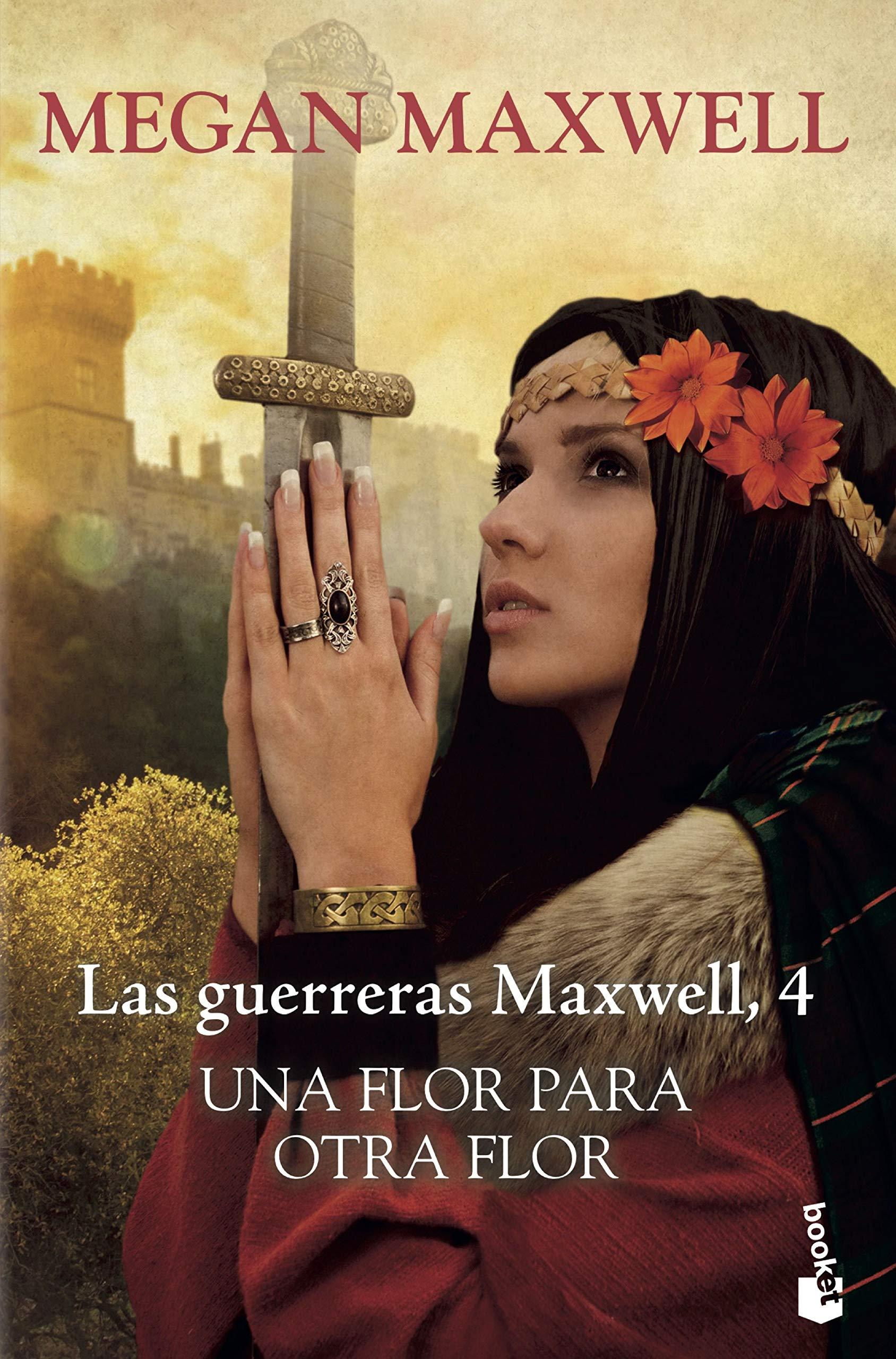 UNA FLOR PARA OTRA FLOR LAS GUERRERAS MAXWELL 4