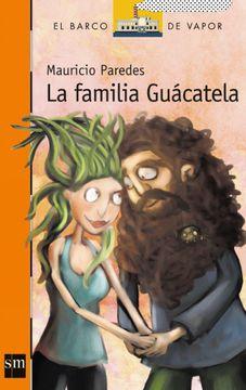 LA FAMILIA GUACATELA (LORAN)
