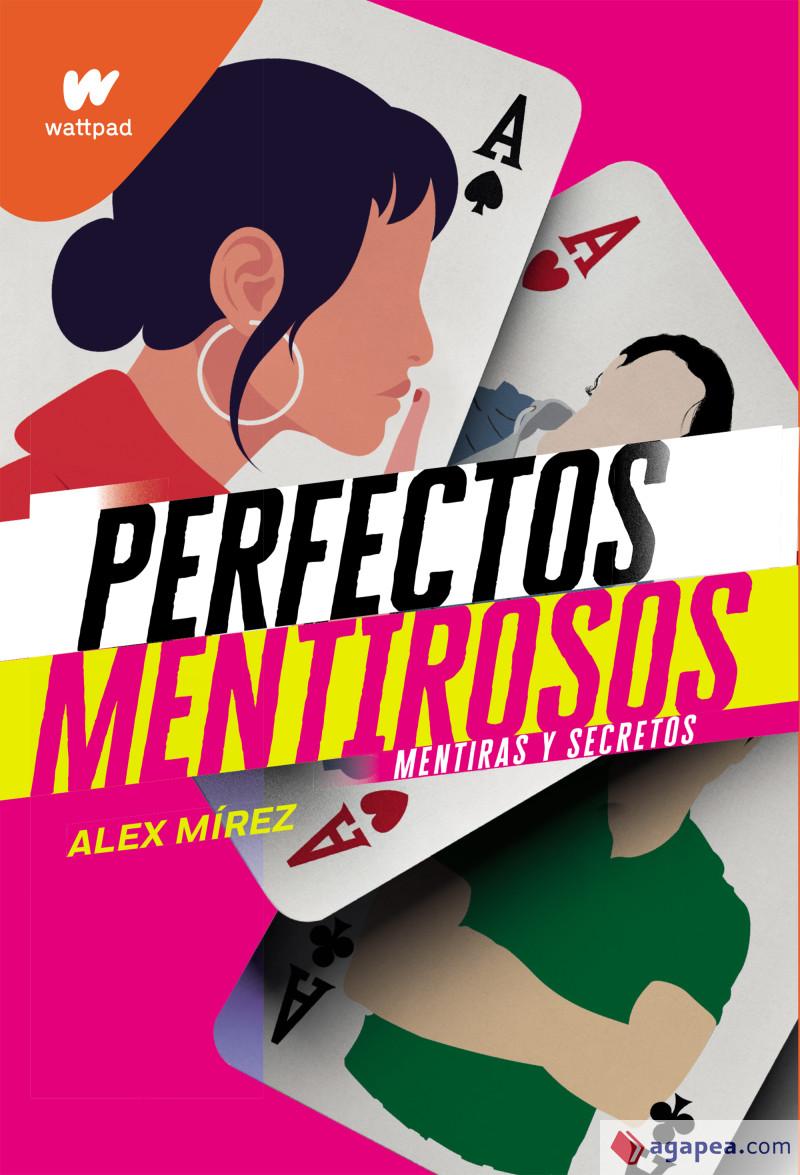 PERFECTOS MENTIROSOS 1 MENTIRAS Y SECRETOS