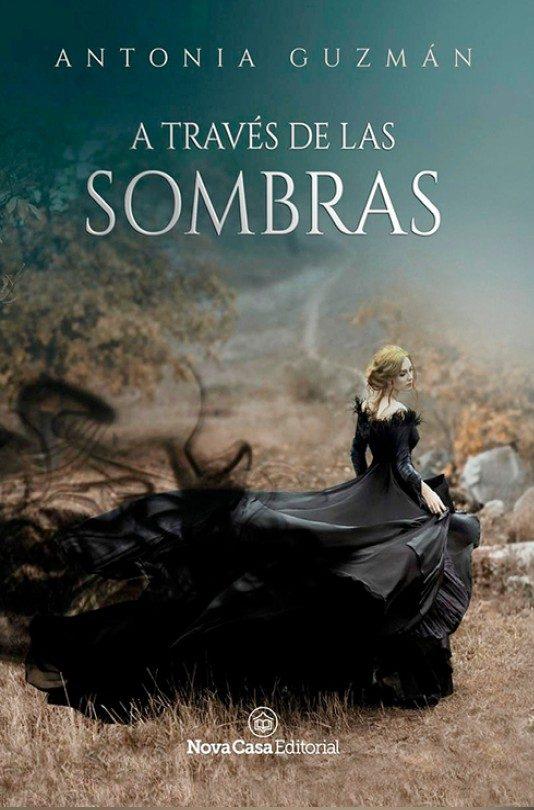 A TRAVES DE LAS SOMBRAS