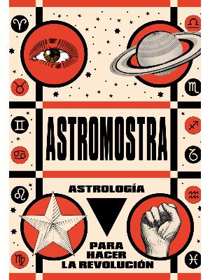 ASTROLOGIA PARA HACER LA REVOLUCION