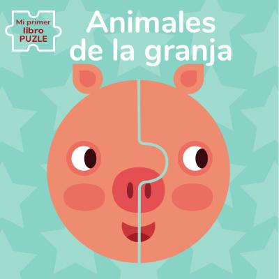 ANIMALES DE LA GRANJA MI PRIMER LIBRO PUZLE