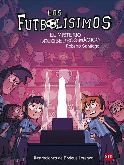 LOS FUTBOLISIMOS 12 EL MISTERIO DEL OBELISCO MAGICO