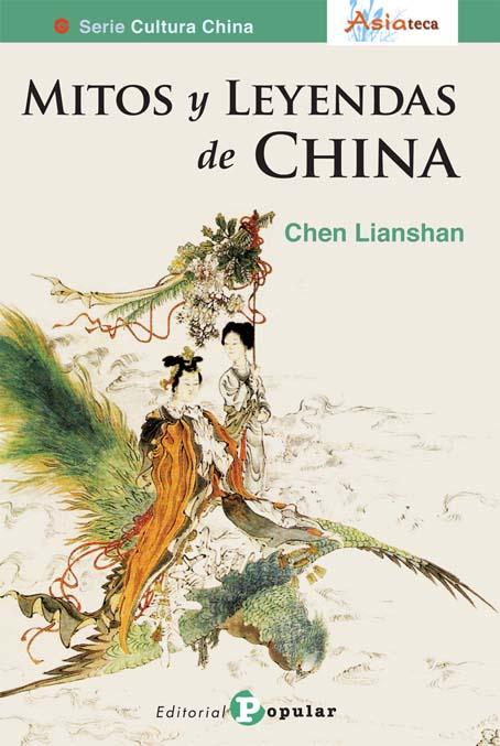 MITOS Y LEYENDAS DE CHINA