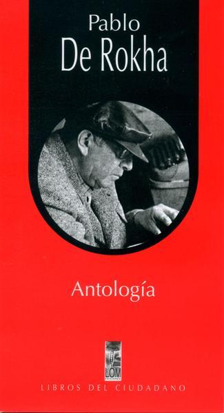 ANTOLOGIA PABLO DE ROKHA